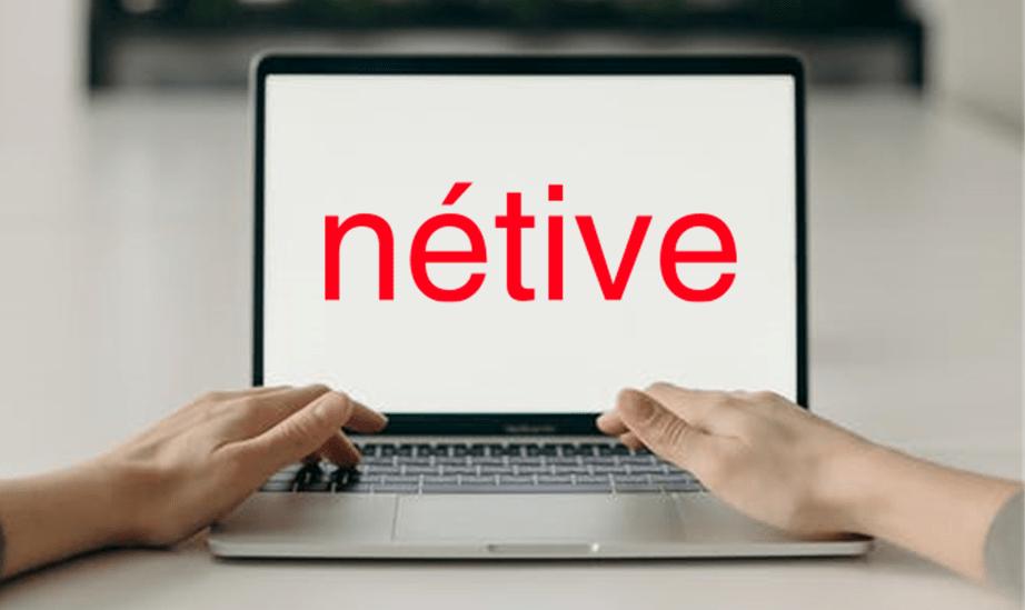 Wat moet je weten over het werken met het platform Nétive?
